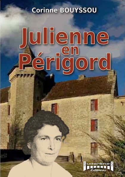 Photo recto du livre: Julienne en Périgord par Corinne Bouyssou