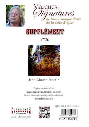 Supplément Marques et signatures de la céramique d'art de la Côte d'Azur. Vallauris, Monaco, Menton, Fréjus, Hyéres, Biot, etc.