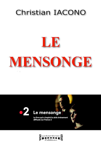 Photo recto du livre:Le mensonge par Christian Iacono