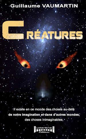 Photo du livre: Créatures par Guillaume Vaumartin