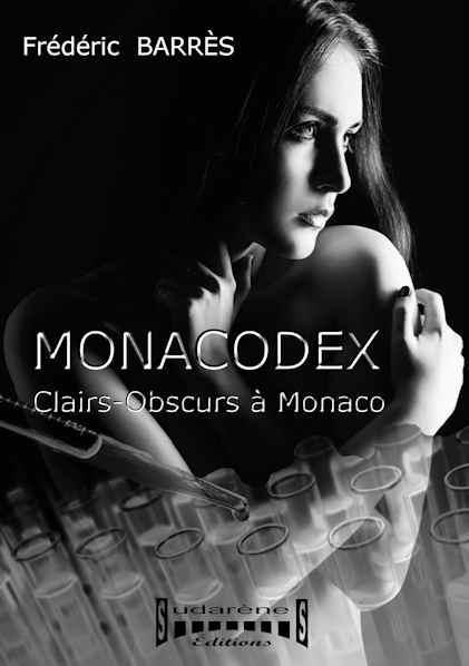 Photo  du livre: MONACODEX - Clairs-Obscurs à Monaco par Frédéric Barrès