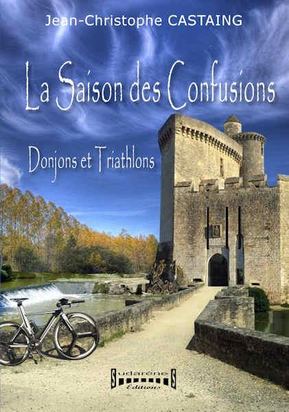 La Saison des Confusions (donjons et triathlons)