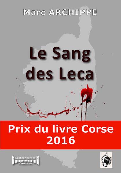 Photo  du livre: Le sang des Leca  par Marc Archippe