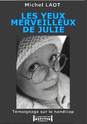 Photo recto du livre: Les yeux merveilleux de julie par Michel Laot