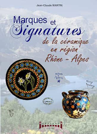 Marques et signatures de la céramique en région Rhône-Alpes.