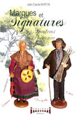 Marques et signatures des Santons en Provence.