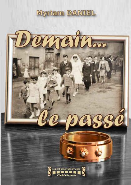 Photo  du livre: Demain... le passé par Myriam Daniel