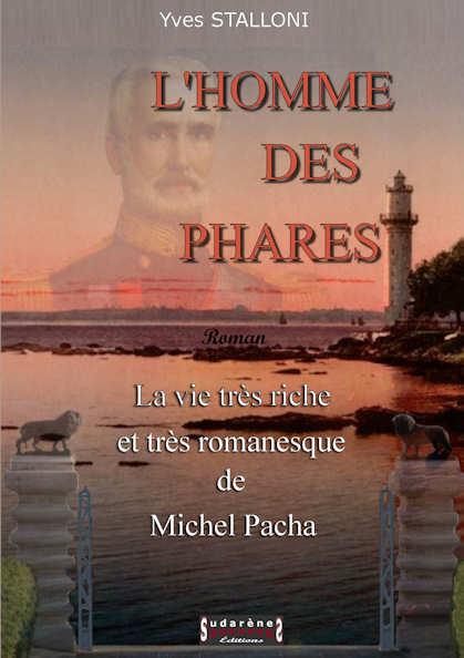 Photo  du livre: L'homme des phares - Michel Pacha par Yves Stalloni