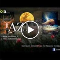 Vidéo des livres:AZMEL Tome 1 et 2 de Laura Wilhelm
